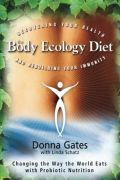 The Body Ecology Diet - Donna Gate book cover image