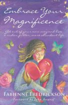 Embrace Your Magnificence - Fabienne Fredrickson book cover image