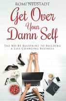 Get Over Your Damn Self - Romi Neustadt book cover image