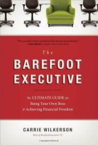 The Barefoot Executive - Carrie Wilkerson book cover image