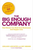 The Big Enough Company - Adelaide Lancaster & Amy Abrams book cover image