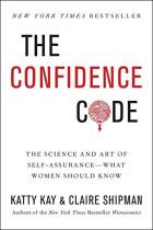 The Confidence Code - Katty Kay & Claire Shipman book cover image