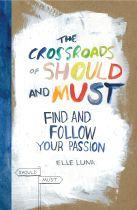 The Crossroads of Should and Must - Elle Luna book cover image