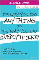 The Way You Do Anything is the Way You Do Everything - Suzanne Evans book cover image