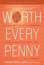 Worth Every Penny - Sarah Petty & Erin Verbeck book cover image
