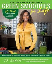 Green Smoothies for Life - J J Smith