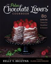 The Paleo Chocolate Lovers' Cookbook - Kelly Brozyna