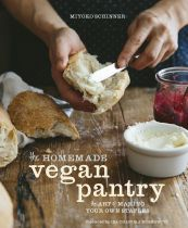 The Homemade Vegan Pantry - Miyoko Schinner