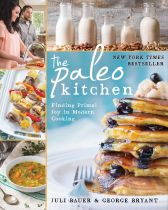 The Paleo Kitchen - Julie Bauer & George Bryant