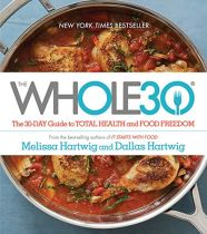 The Whole 30 - Melissa & Dallas Hartwig