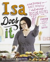 Isa Does It - Isa Chandra Moskowitz