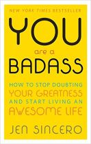You Are a Badass - Jen Sincero book cover image
