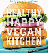 Healthy Happy Vegan Kitchen - Kathy Patalsky