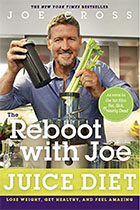 The Reboot With Joe Juice Diet - Joe Cross