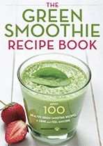 The Green Smoothie Recipe Book - Mendocino Press