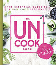 The Uncook Book - Tanya Maher