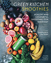 Green Kitchen Smoothies - David Frenkiel & Luise Vindahl