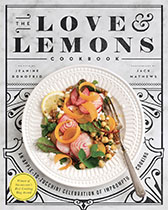 The Love and Lemons Cookbook - Jeanine Donofrio