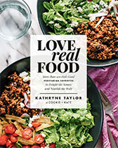Love Real Food - Kathryne Taylor
