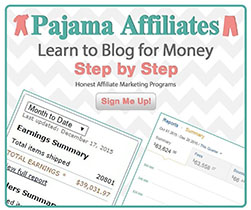 Pajama Affiliates | Learn to Blog for Money
