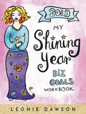 2019 My Shining Year Biz Goals Workbook - Leonie Dawson