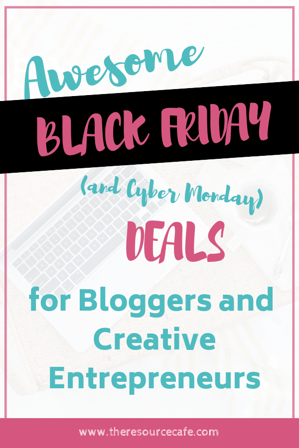 Black Friday Deals for Bloggers and Creative Entrepreneurs