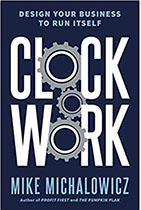Clockwork - Mike Michalowicz