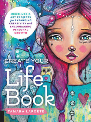 Create Your Life Book - Tamara Laporte