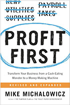 Profit First - Mike Michalowicz