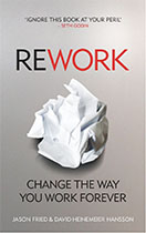 Rework - Jason Fried & David Heinemeier Hansson