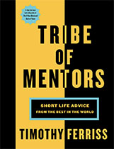 Tribe of Mentors - Tim Ferriss