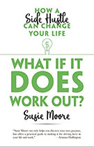 What if it Does Work Out? - Susie Moore