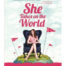 She Takes on the World - Natalie MacNeil