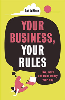 Your Business, Your Rules - Cat LeBlanc